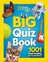 Big Quiz Book: 1001 Brain Busting Trivia Questions (National Geographic Kids)