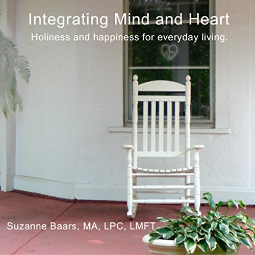 Intergrating Mind and Heart audiobook cover art