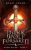 Dark Wolf Forsaken: Alpha Rising 2