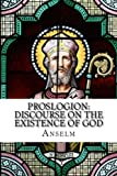 Proslogion: Discourse on the Existence of God