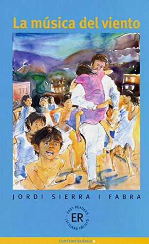 La música del viento: Spanische Lektüre für das 3., 4. Lernjahr. Mit Annotationen (Easy Readers (Spanisch))