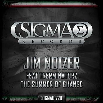The Summer of Change (feat. Trerminatorz)
