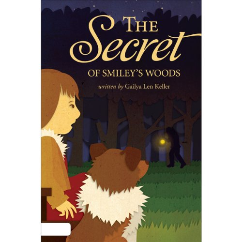 The Secret of Smiley's Woods audiobook cover art