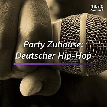 Party Zuhause: Deutscher Hip-Hop