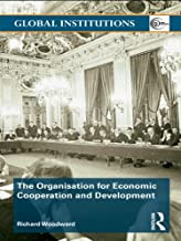 The Organisation for Economic Co-operation and Development (OECD) (Global Institutions Book 35)