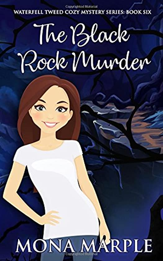 スムーズに路地南東The Black Rock Murder (Waterfell Tweed Cozy Mystery Series)