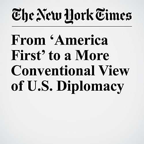 From 'America First' to a More Conventional View of U.S. Diplomacy copertina