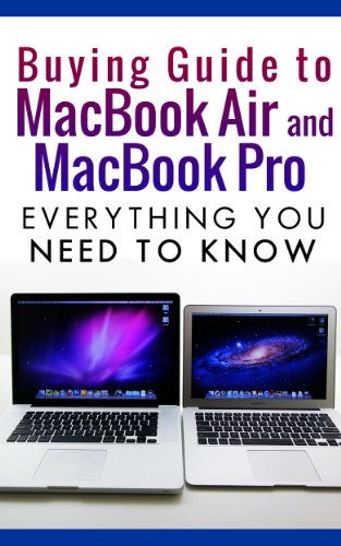 The Buying Guide to MacBook Air and MacBook Pro