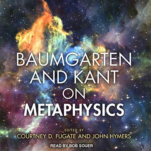 Baumgarten and Kant on Metaphysics cover art