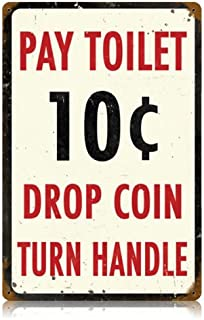 Pay Toilet Home and Garden Vintage Metal Sign - Victory Vintage Signs