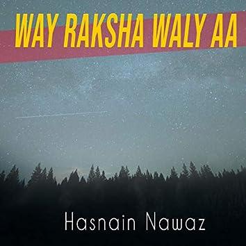 Way Raksha Waly Aa