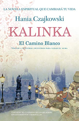 Kalinka: El Camino Blanco eBook: Czajkowski, Hania: Amazon.es ...