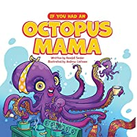 If You Had an Octopus Mama