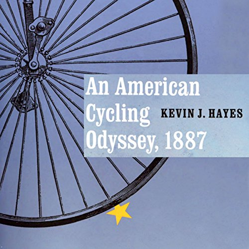 An American Cycling Odyssey, 1887 audiobook cover art