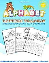 Alphabet Letters Tracing for Preschoolers and Toddlers: Trace Letters Of The Alphabet A to Z With Cute Animal,Beginner to Tracing,Practice for Kids ... Activities,Workbook for Writing and Coloring