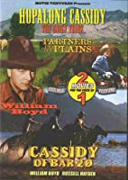 Partners Of The Plains / Cassidy Of Bar 20