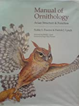 Manual of Ornithology: Avian Structure and Function by Noble S. Proctor (1993-02-24)