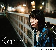 Karin.「生きるのを辞めた日」の歌詞を収録したCDジャケット画像