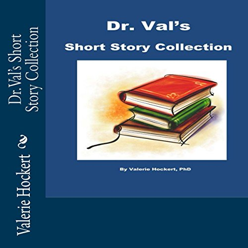 Dr. Val's Short Story Collection audiobook cover art
