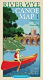 River Wye Canoe Map 1: Glasbury to Hoarwithy