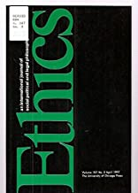 ETHICS: AN INTERNATIONAL JOURNAL OF SOCIAL, POLITICAL, AND LEGAL PHILOSOPHY VOLUME 107 NUMBER 3 APRIL 1997