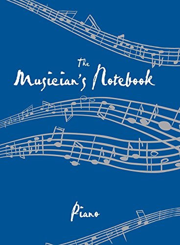 The Musician's Notebook Piano: Revised Edition
