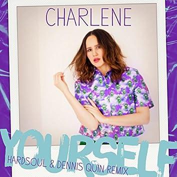 Yourself (Hardsoul & Dennis Quin Remix)