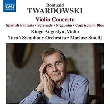 Twardowski: Violin Concerto, Spanish Fantasia & Other Works