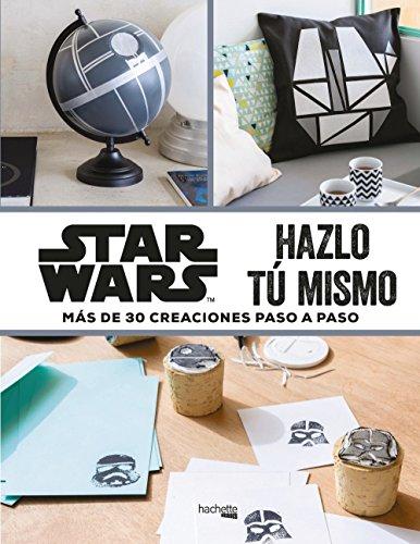 Star Wars-Hazlo tú mismo (Hachette Heroes - Star Wars - Especializados)