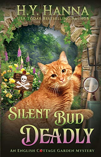 Silent Bud Deadly: The English Cottage Garden Mysteries - Book 2
