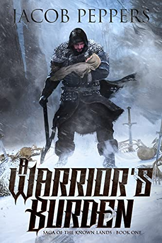 A Warrior's Burden: Book One of Saga of the Known Lands (English Edition)