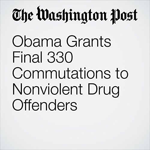 Obama Grants Final 330 Commutations to Nonviolent Drug Offenders copertina
