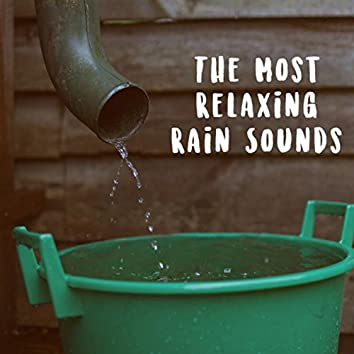 The Soothing Rain Sounds