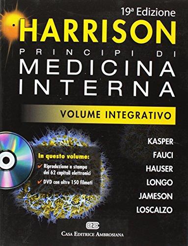 Harrison. Principi di medicina interna. Volume integrativo. Con DVD-ROM