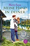 Meine Hand in deiner (Lost in Love. Die Green-Mountain-Serie)