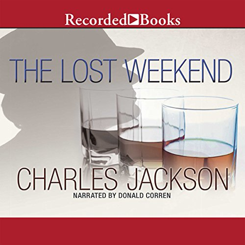 The Lost Weekend audiobook cover art