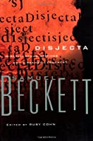 Disjecta: Miscellaneous Writings and a Dramatic Fragment (Beckett, Samuel)