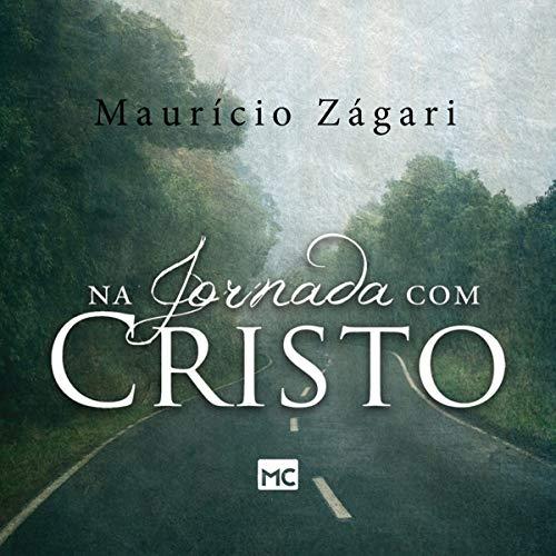 Na jornada com Cristo [On the Journey with Christ] audiobook cover art