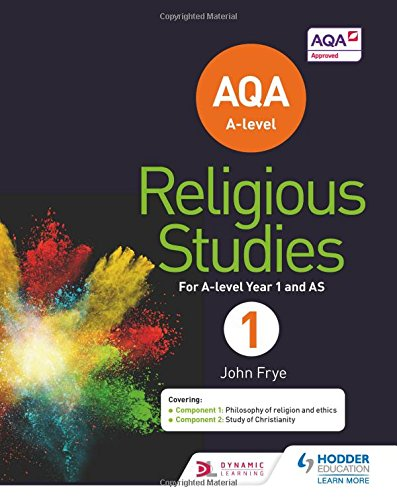 Compare Textbook Prices for AQA A Level Religious Studies Year 1 Inc  ISBN 9781471873959 by John Frye