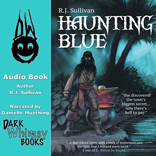 Haunting Blue: The Adventures of Blue Shaefer, Book 1