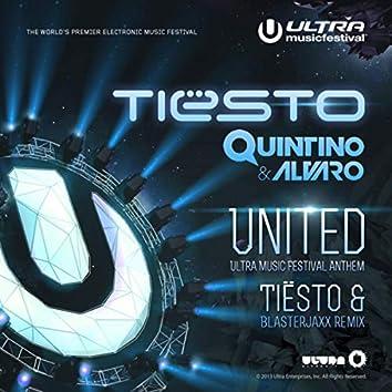 United (Ultra Music Festival Anthem) (Tiësto and Blasterjaxx Remix)