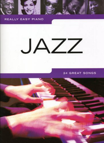 Really Easy Piano: Jazz: Noten für Klavier (Really Easy Piano S.)