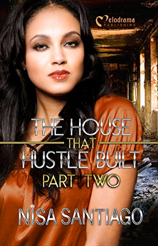 The House that Hustle Built 2