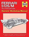 Ferrari 512 S/M Owners' Workshop Manual: 1970 onwards (all models) (Haynes Owners' Workshop Manual)...