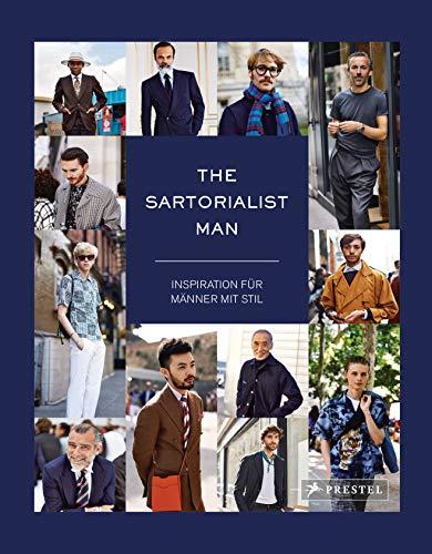 The Sartorialist Man: Inspiration für Männer mit Stil