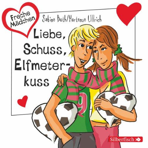Liebe, Schuss, Elfmeterkuss Titelbild