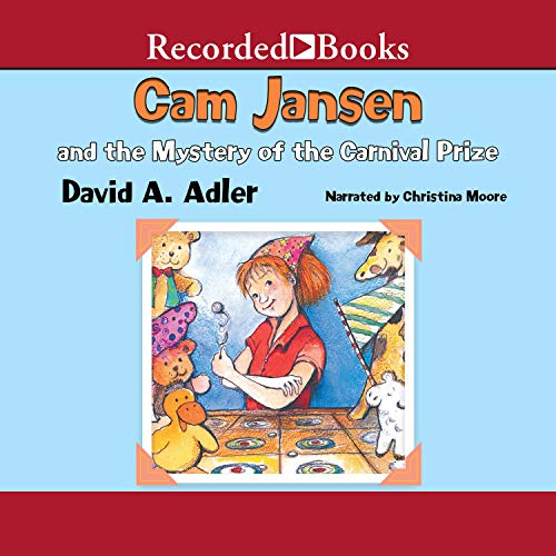 Cam Jansen: The Mystery of the Carnival Prize #9 Audiobook By David Adler cover art