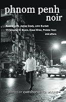 Phnom Penh Noir 616750315X Book Cover