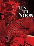 Ten 'til Noon