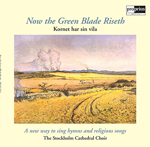 Now the Green Blade Riseth [Vinyl LP]